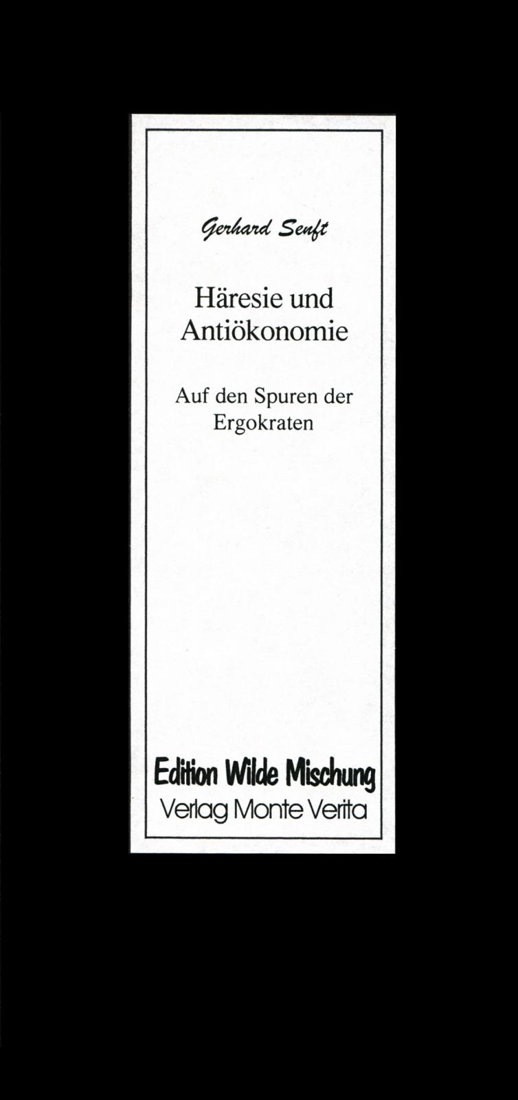 Häresie und Antiökonomie