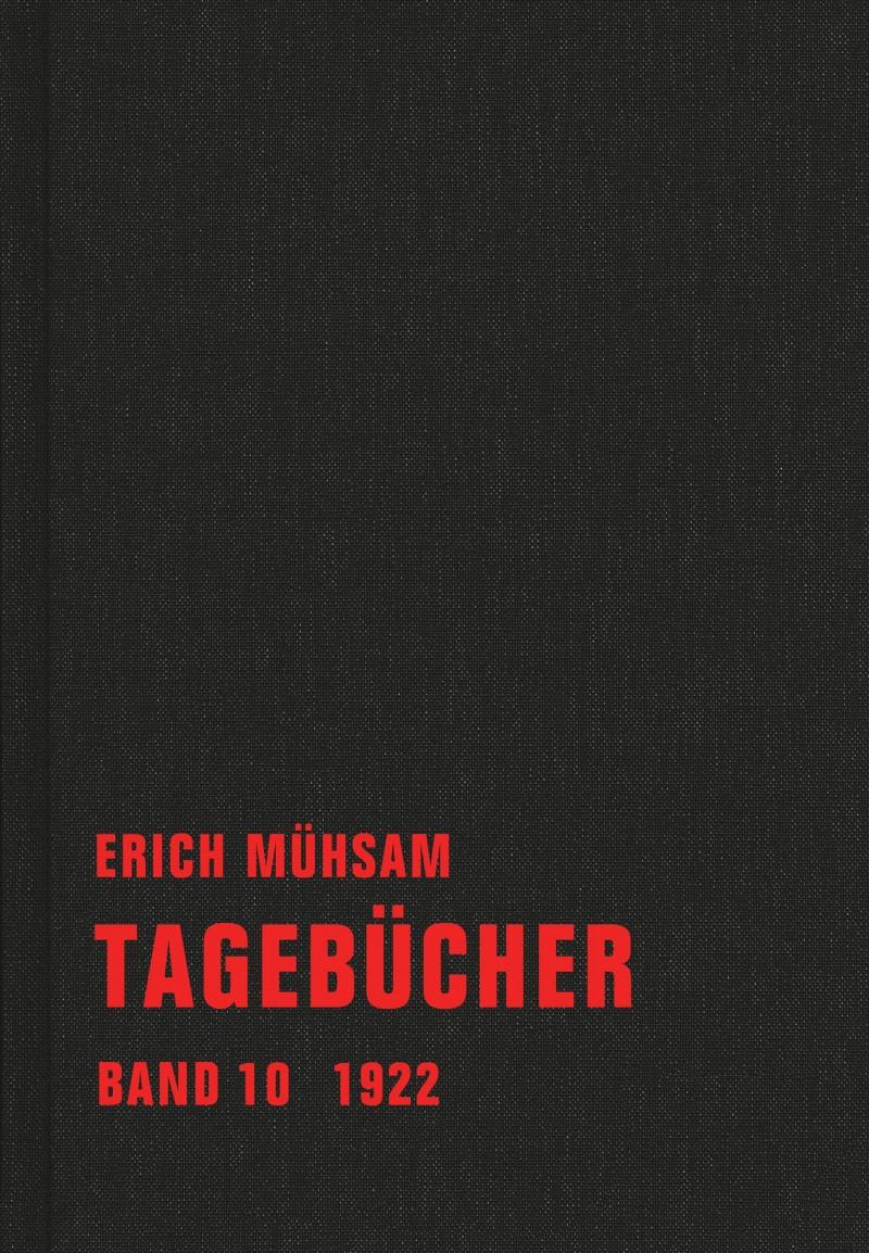 Erich Mühsam - Tagebücher, Bd. 10 - 1922