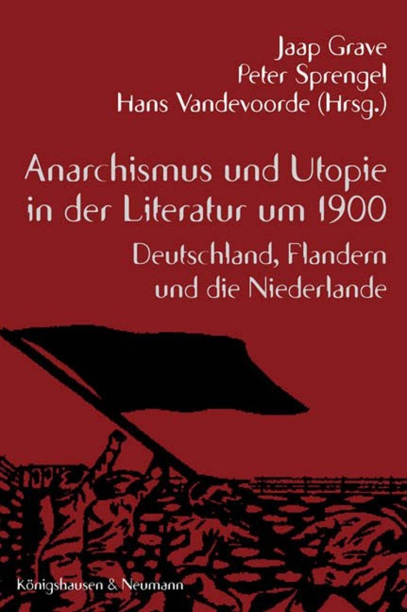 Anarchismus und Utopie in der Literatur um 1900