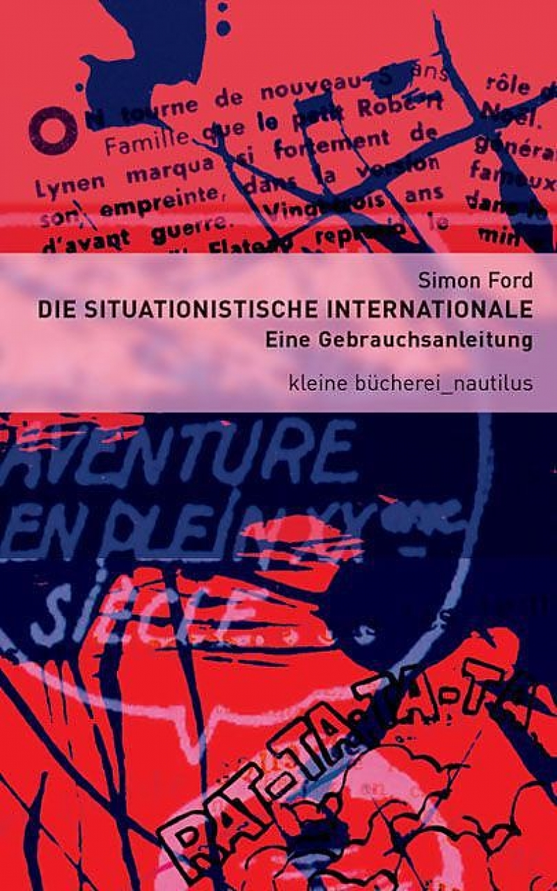 Die Situationistische Internationale