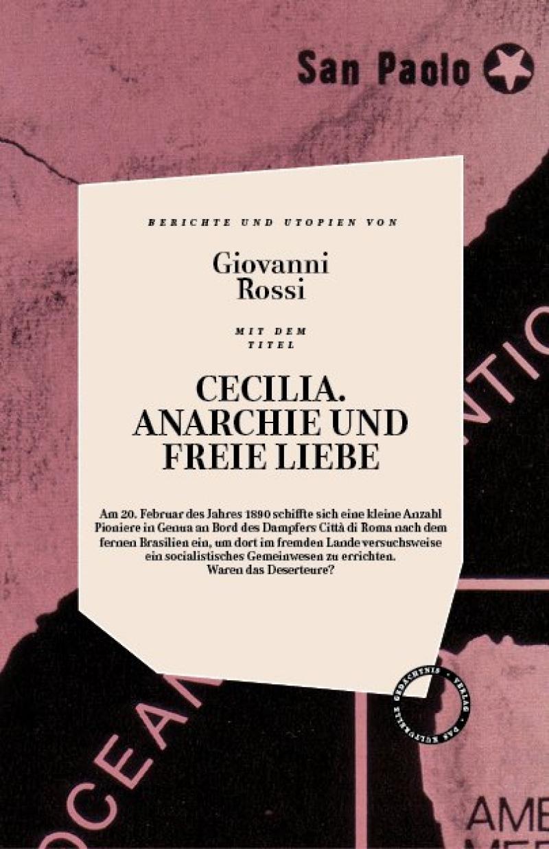 Cecilia - Anarchie und Freie Liebe