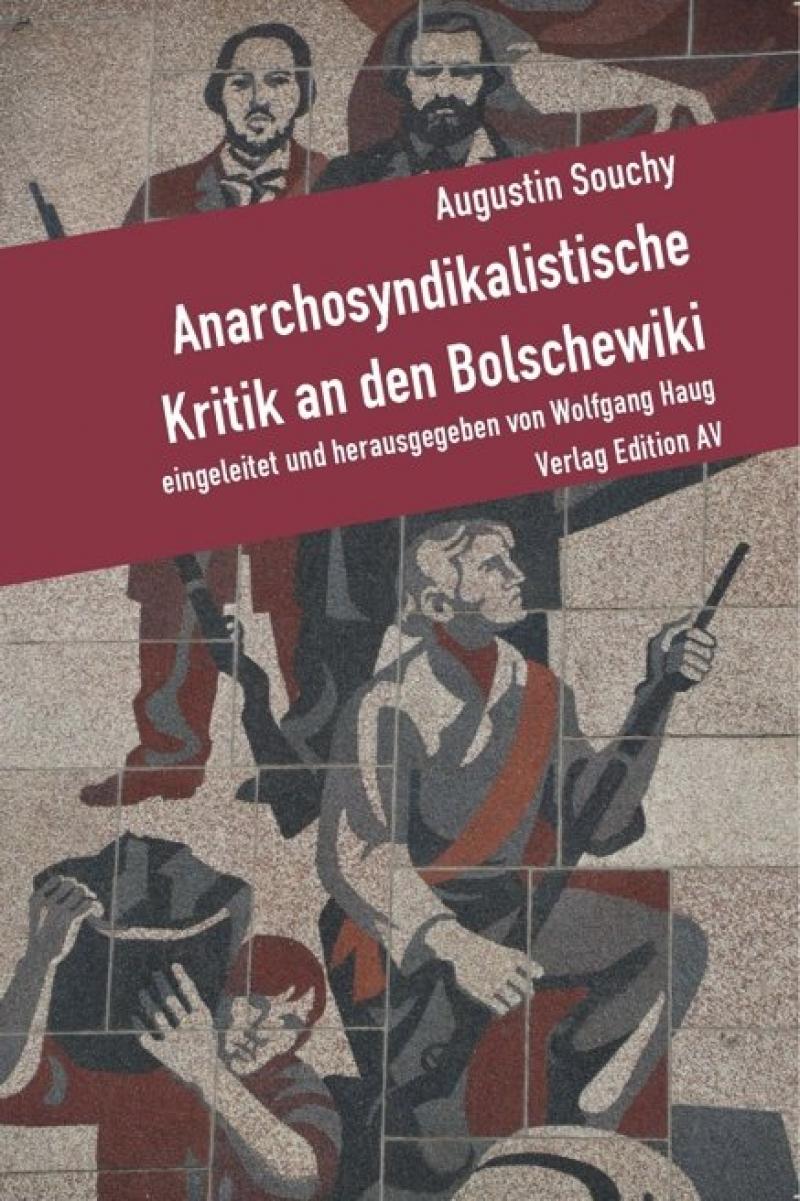 Anarchosyndikalistische Kritik an den Bolschewiki