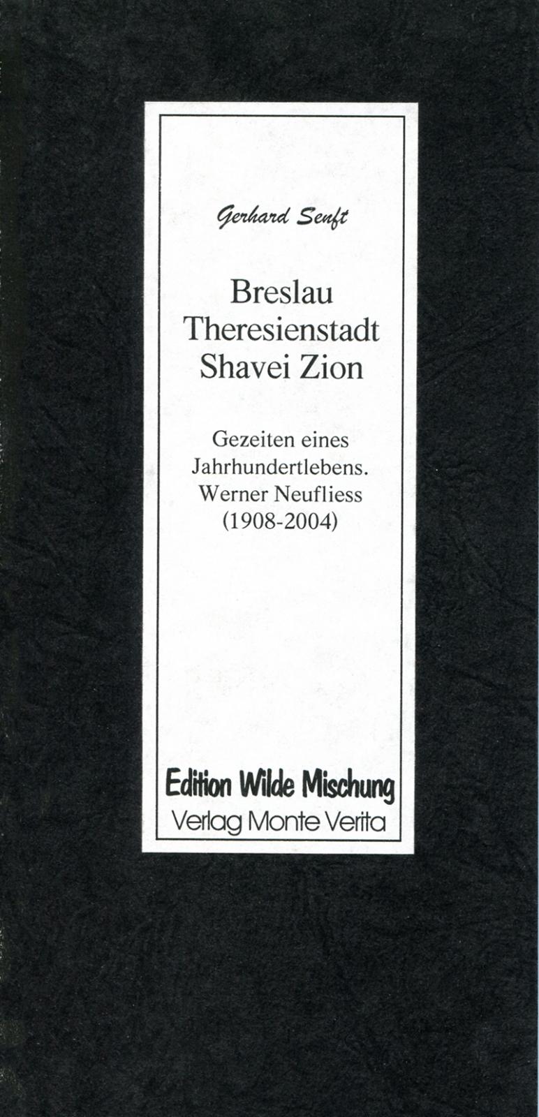 Breslau, Theresienstadt, Shavei Zion
