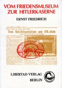 Vom Friedensmuseum zur Hitlerkaserne
