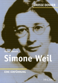 Simone Weil - Eine Einführung