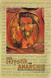 Mystik und Anarchie
