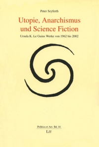 Utopie, Anarchismus und Science Fiction