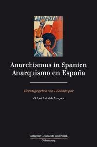 Anarchismus in Spanien / Anarquismo en España