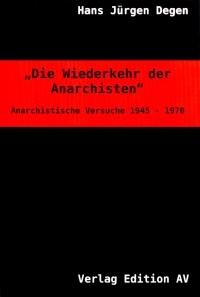 Die Wiederkehr der Anarchisten