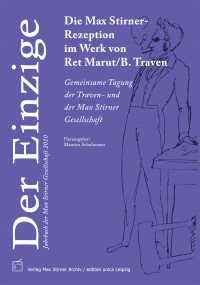 Der Einzige. Jahrbuch der Max Stirner-Gesellschaft, Bd. 3 (2010)