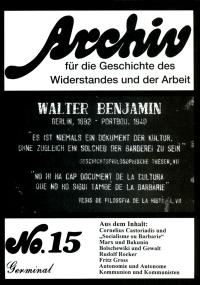 Archiv für die Geschichte des Widerstandes und der Arbeit; Bd.15