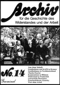 Archiv für die Geschichte des Widerstandes und der Arbeit; Bd.14