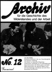 Archiv für die Geschichte des Widerstandes und der Arbeit; Bd.12