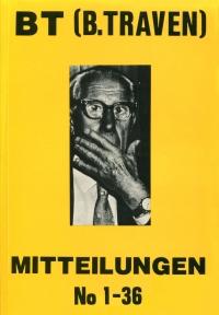 BT (B. Traven) Mitteilungen - Nr. 1-36