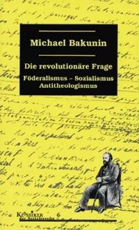 Die revolutionäre Frage