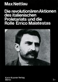 Die revolutionären Aktionen des italienischen Proletariats und die Rolle