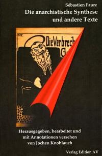 Die anarchistische Synthese und andere Texte