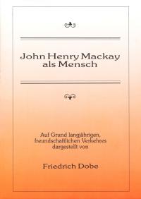 John Henry Mackay als Mensch