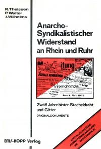 Anarcho-Syndikalistischer Widerstand an Rhein und Ruhr