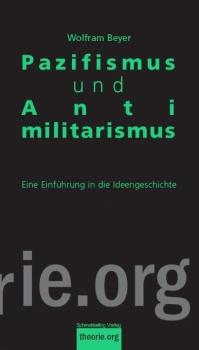 Pazifismus und Antimilitarismus