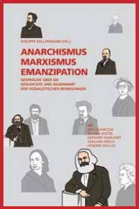Anarchismus, Marxismus, Emanzipation