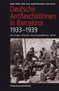 Deutsche AntifaschistInnen in Barcelona (1933-1939)