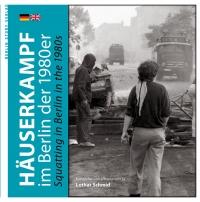 Häuserkampf im Berlin der 1980er Jahre - Squatting in Berlin in the 1980
