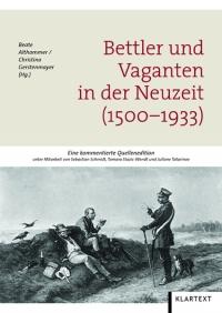 Bettler und Vaganten in der Neuzeit (1500-1933)