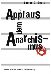 Applaus dem Anarchismus