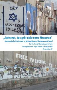 Antisemit, das geht nicht unter Menschen - Band 2