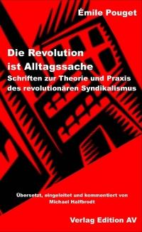 Die Revolution ist Alltagssache