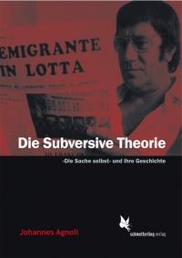 Die Subversive Theorie