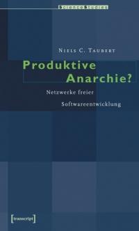 Produktive Anarchie?