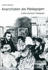 Anarchisten als Pädagogen