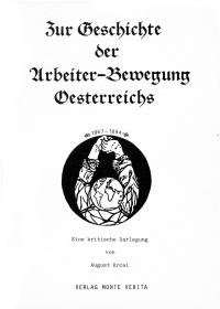 Zur Geschichte der Arbeiter-Bewegung Oesterreichs