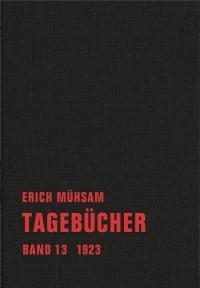 Erich Mühsam - Tagebücher, Bd. 13 - 1923