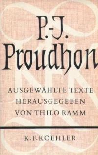P.-J. Proudhon - Ausgewählte Texte