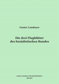 Die drei Flugblätter des Sozialistischen Bundes