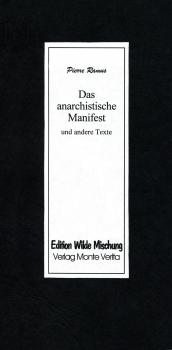 Das anarchistische Manifest und andere Texte