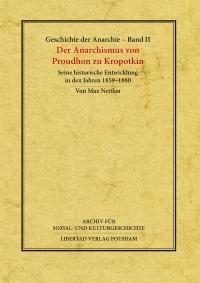 Geschichte der Anarchie (Werkausgabe), Band 2